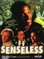 Постер к фильму Без чувств / Senseless (1998)