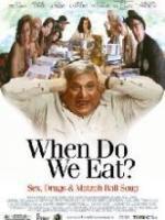 Постер к фильму Безумная семейка / When Do We Eat? (2005)